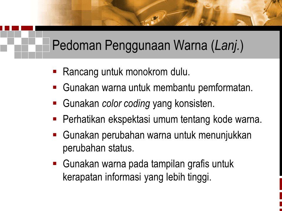 Pedoman Penggunaan Warna (Lanj.)