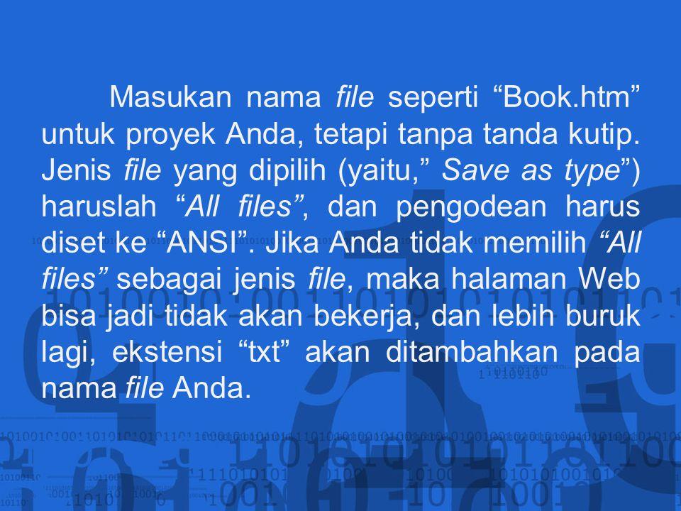 Masukan nama file seperti Book
