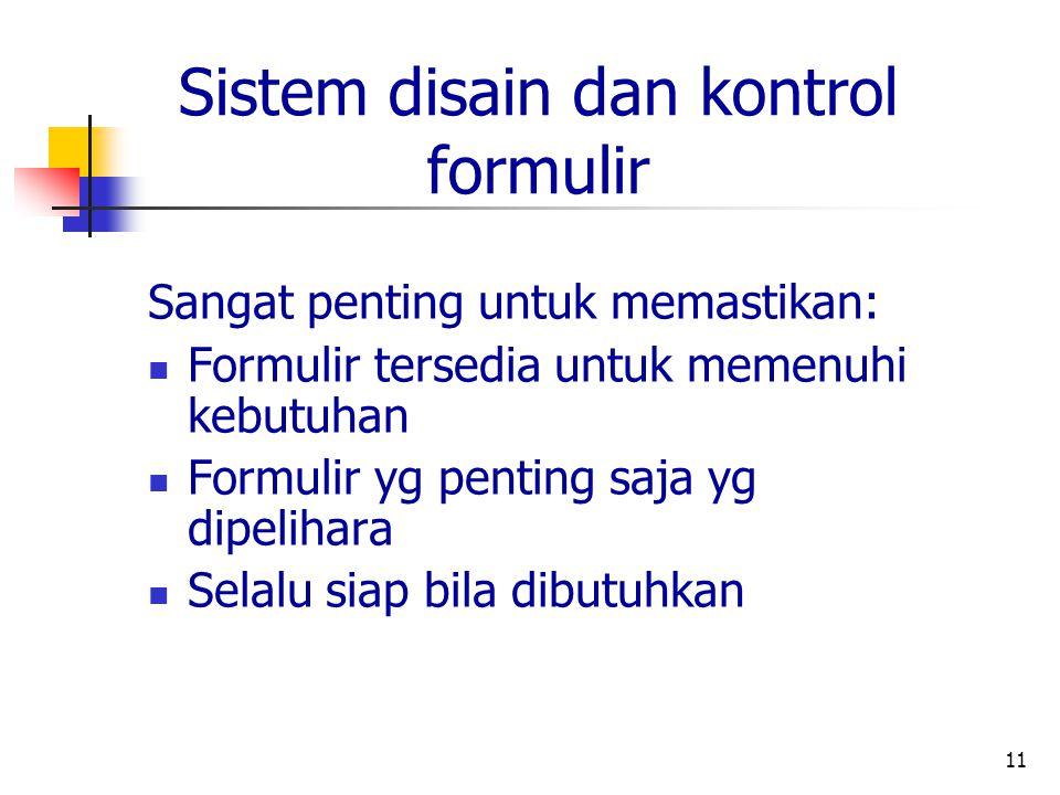 Sistem disain dan kontrol formulir