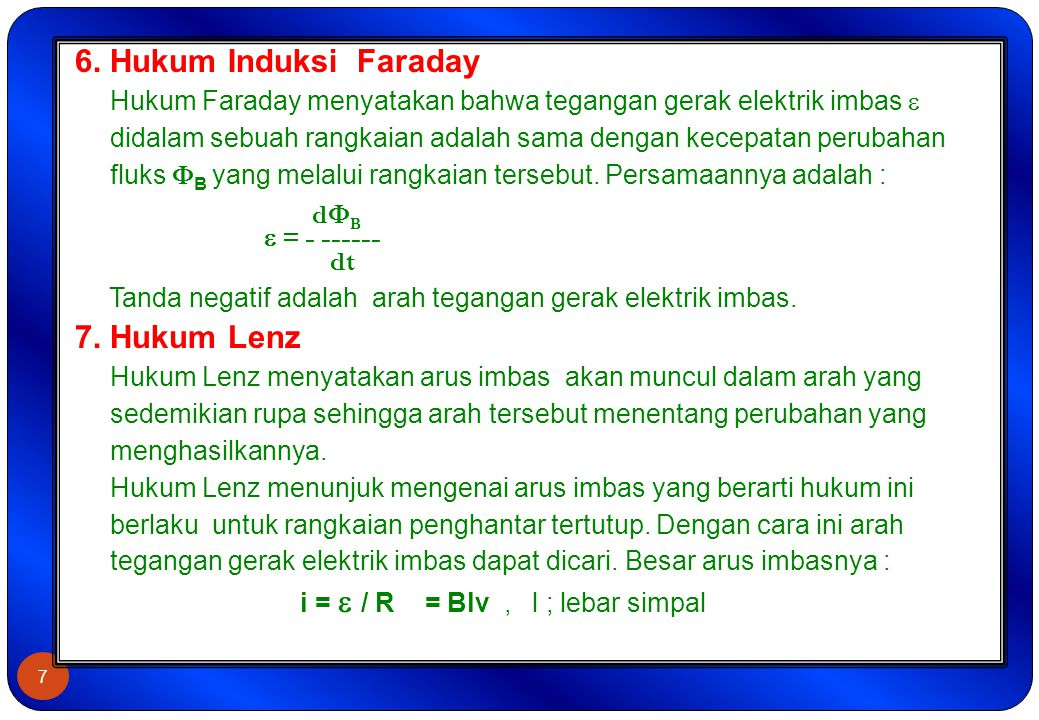 6. Hukum Induksi Faraday 7. Hukum Lenz