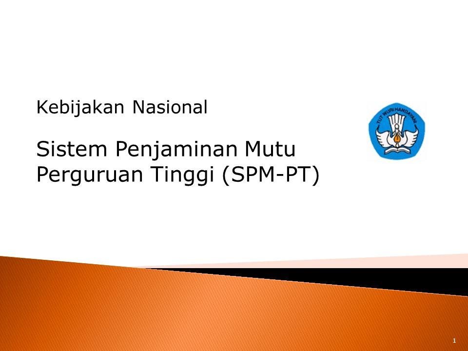Sistem Penjaminan Mutu Perguruan Tinggi (SPM-PT)
