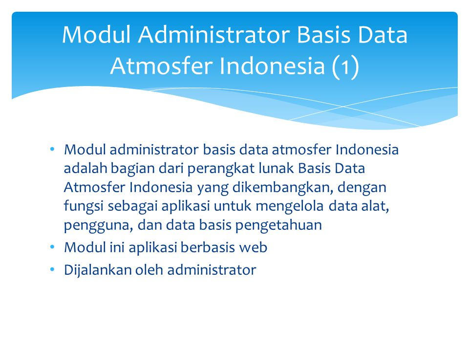 Modul Administrator Basis Data Atmosfer Indonesia (2)