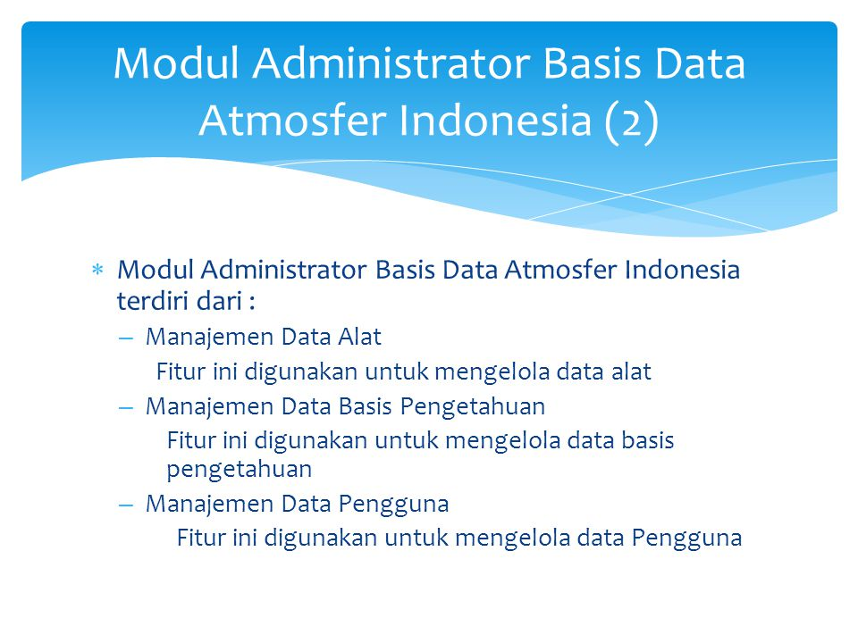 Modul Administrator Basis Data Atmosfer Indonesia (3)