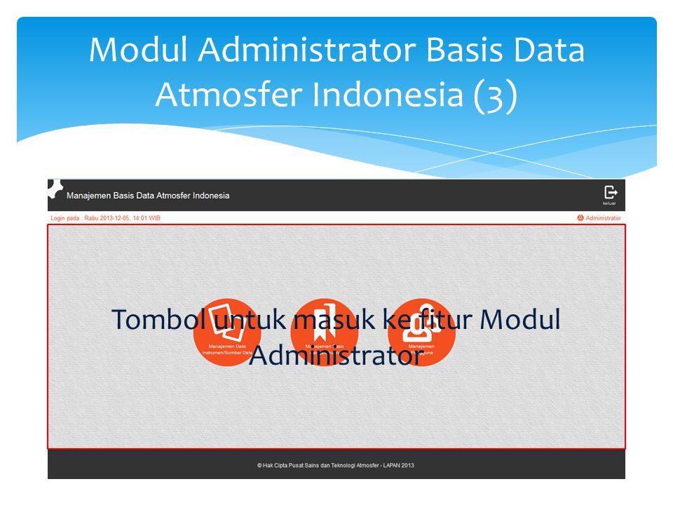 Modul Administrator Basis Data Atmosfer Indonesia (4)