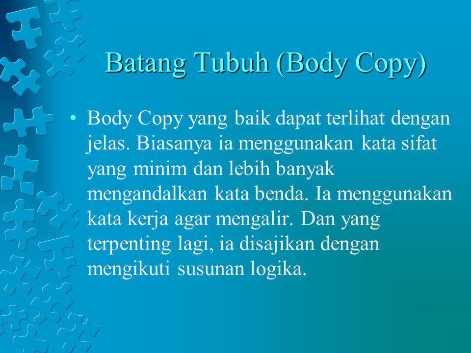 Batang Tubuh (Body Copy)