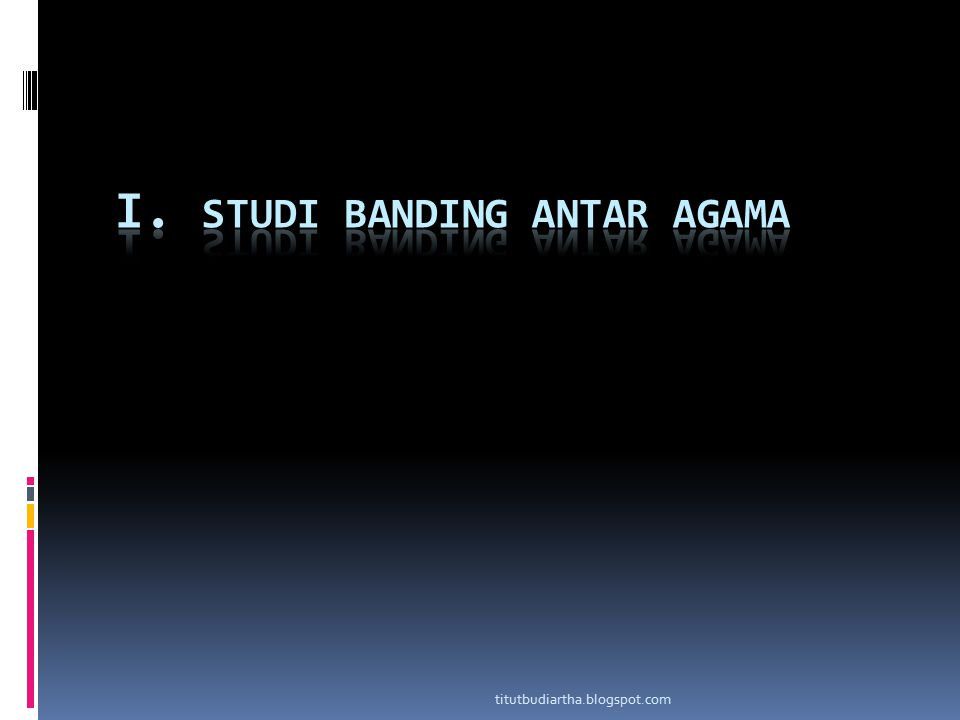 I. STUDI BANDING ANTAR AGAMA