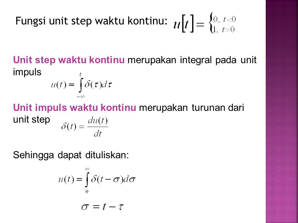 Fungsi unit step waktu kontinu: