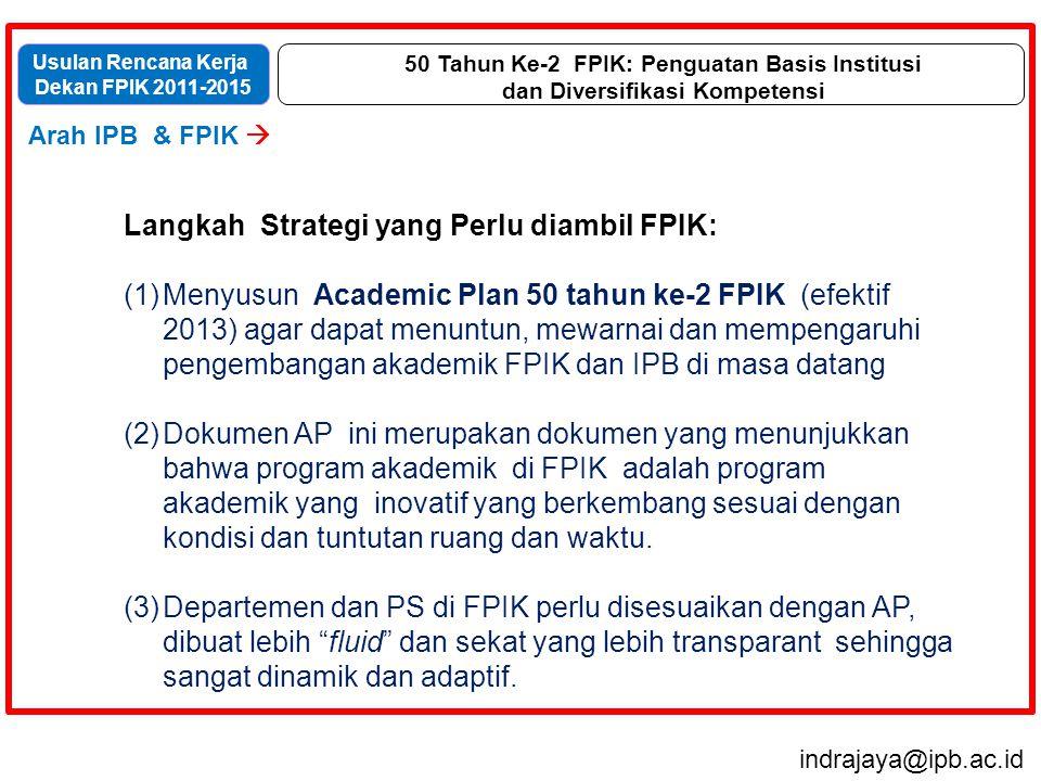 Langkah Strategi yang Perlu diambil FPIK: