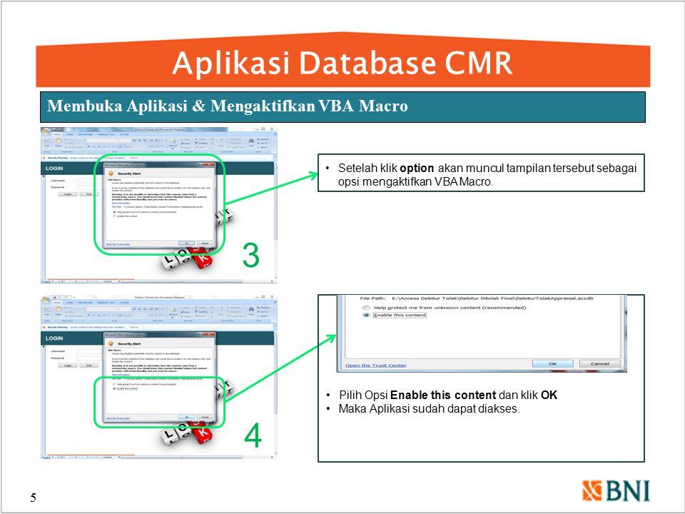 3 4 Aplikasi Database CMR Membuka Aplikasi & Mengaktifkan VBA Macro