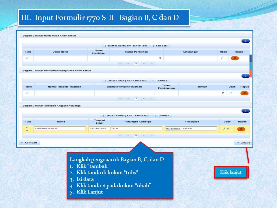 III. Input Formulir 1770 S-II Bagian B, C dan D