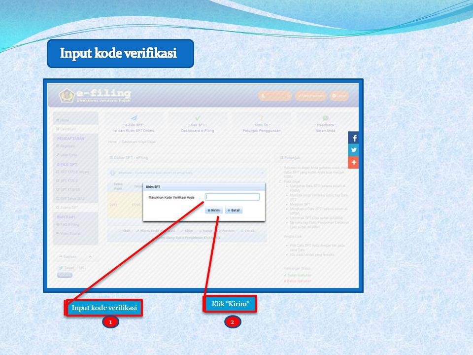 Input kode verifikasi Klik Kirim Input kode verifikasi 1 2