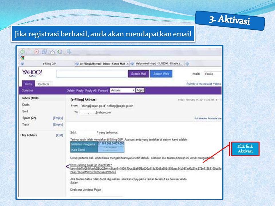 Jika registrasi berhasil, anda akan mendapatkan email