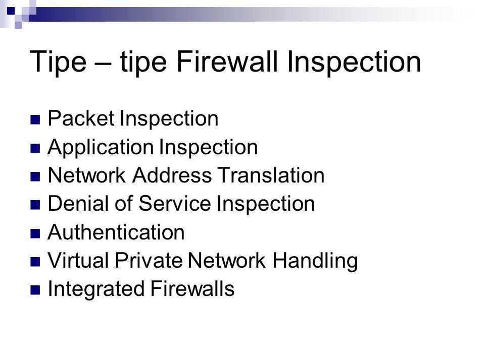Tipe – tipe Firewall Inspection