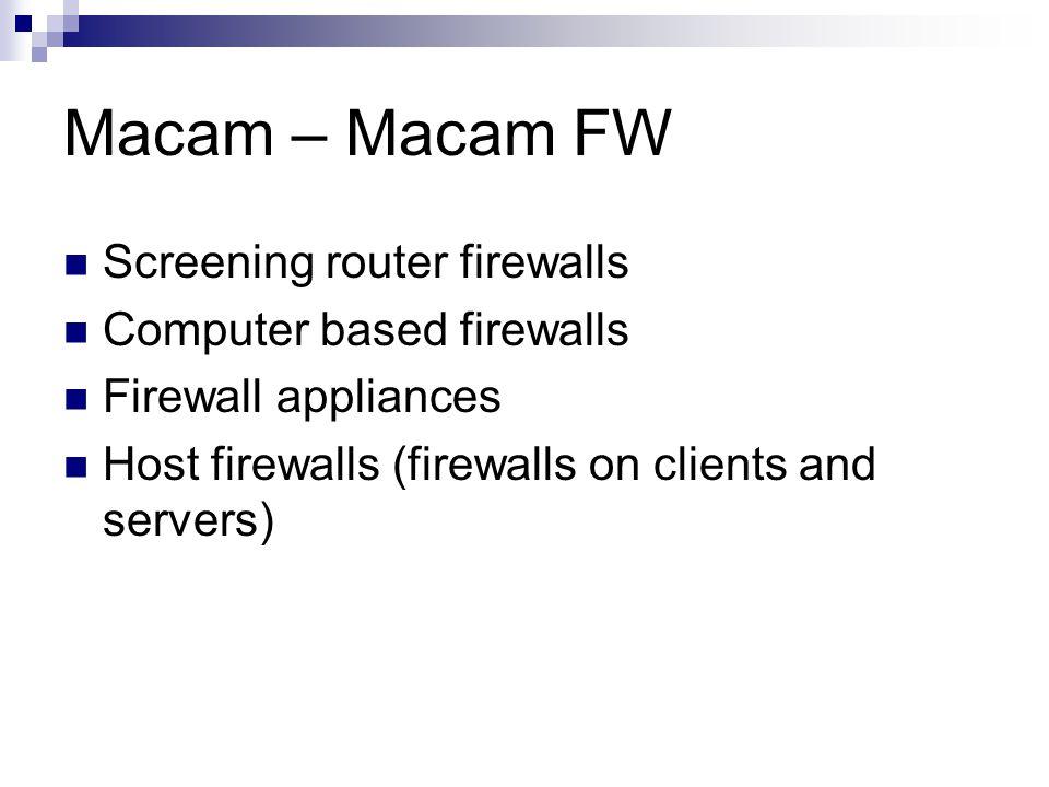 Macam – Macam FW Screening router firewalls Computer based firewalls