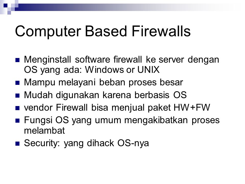 Computer Based Firewalls