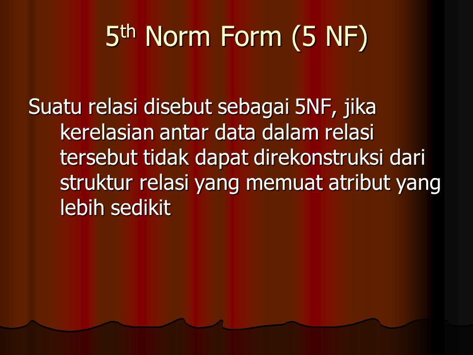 5th Norm Form (5 NF)