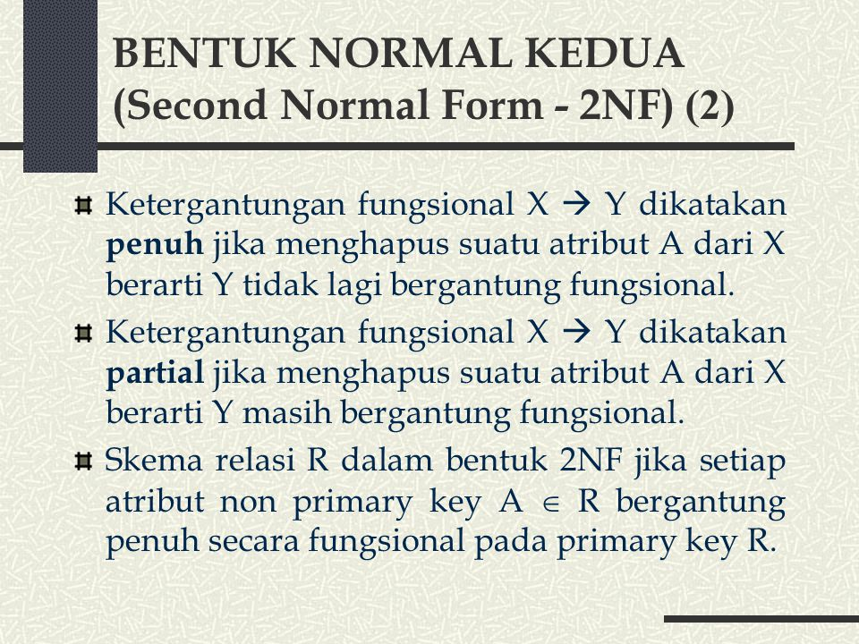 BENTUK NORMAL KEDUA (Second Normal Form - 2NF) (2)