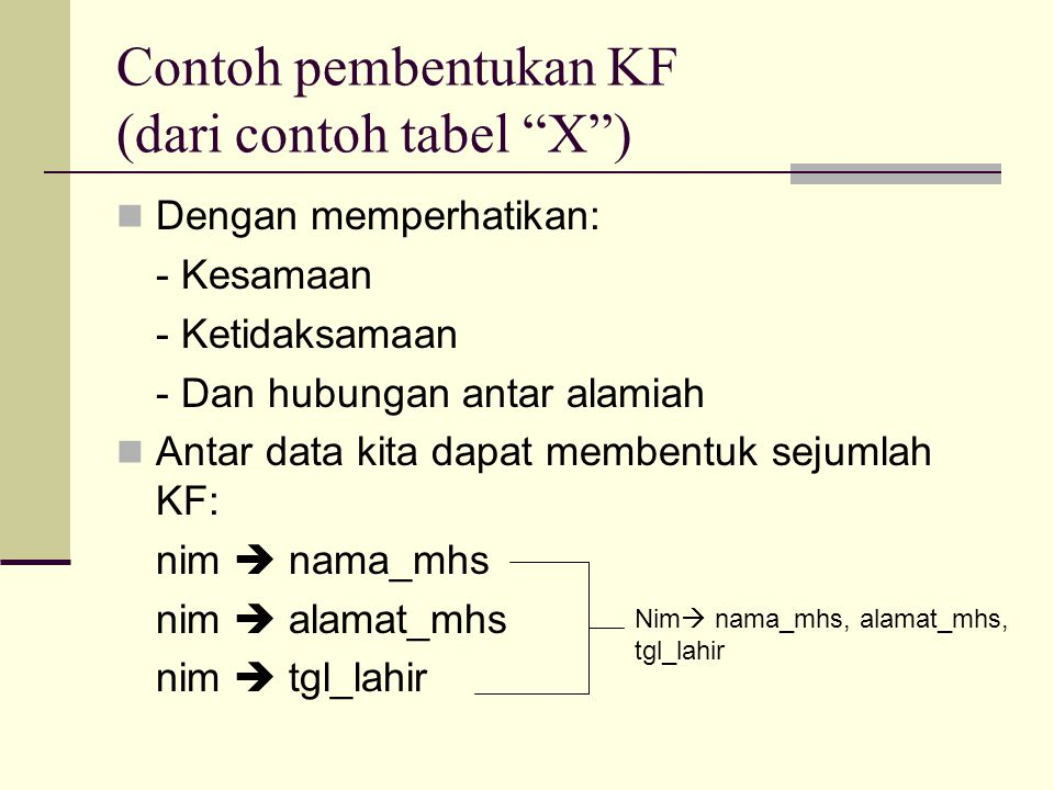 Contoh pembentukan KF (dari contoh tabel X )