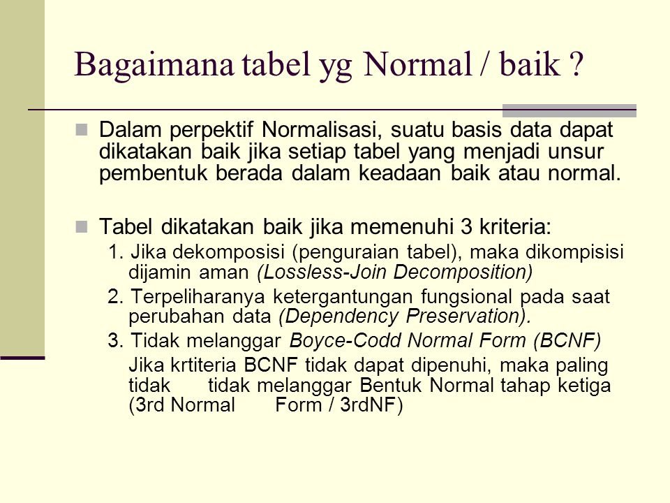 Bagaimana tabel yg Normal / baik