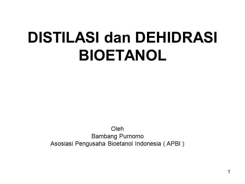 DISTILASI dan DEHIDRASI BIOETANOL