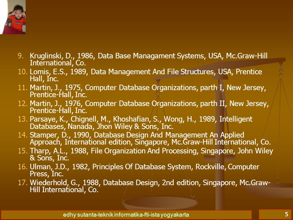Kruglinski, D. , 1986, Data Base Managament Systems, USA, Mc