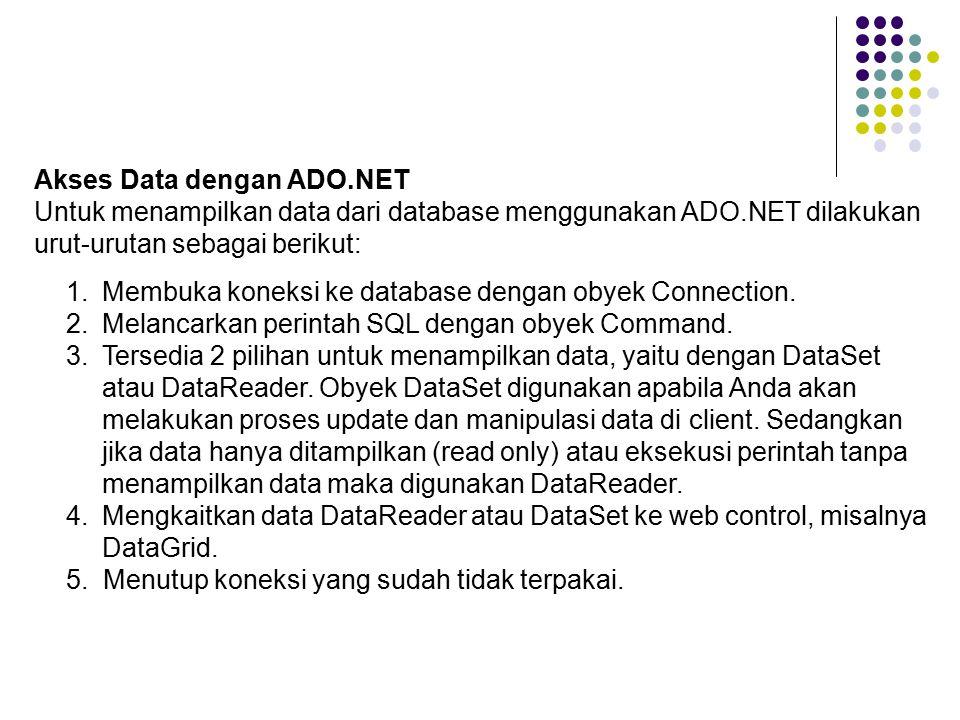 Akses Data dengan ADO.NET