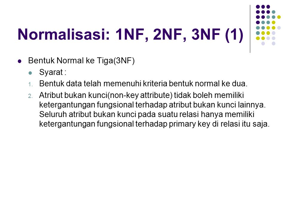Normalisasi: 1NF, 2NF, 3NF (1)