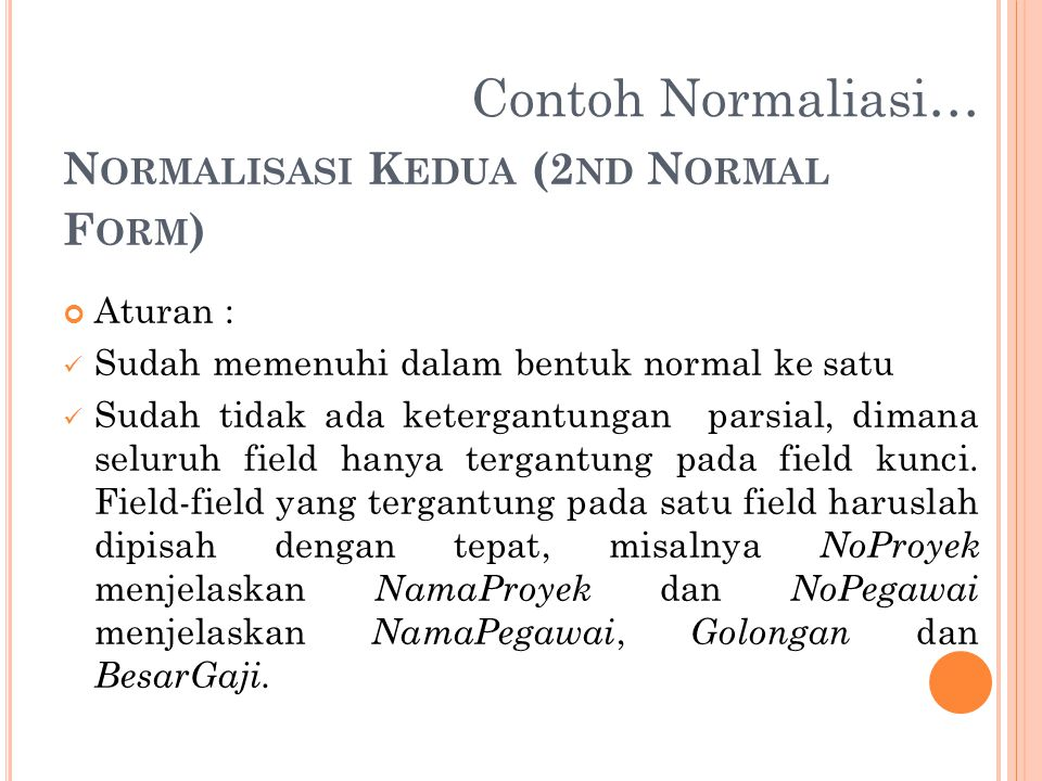 Normalisasi Kedua (2nd Normal Form)
