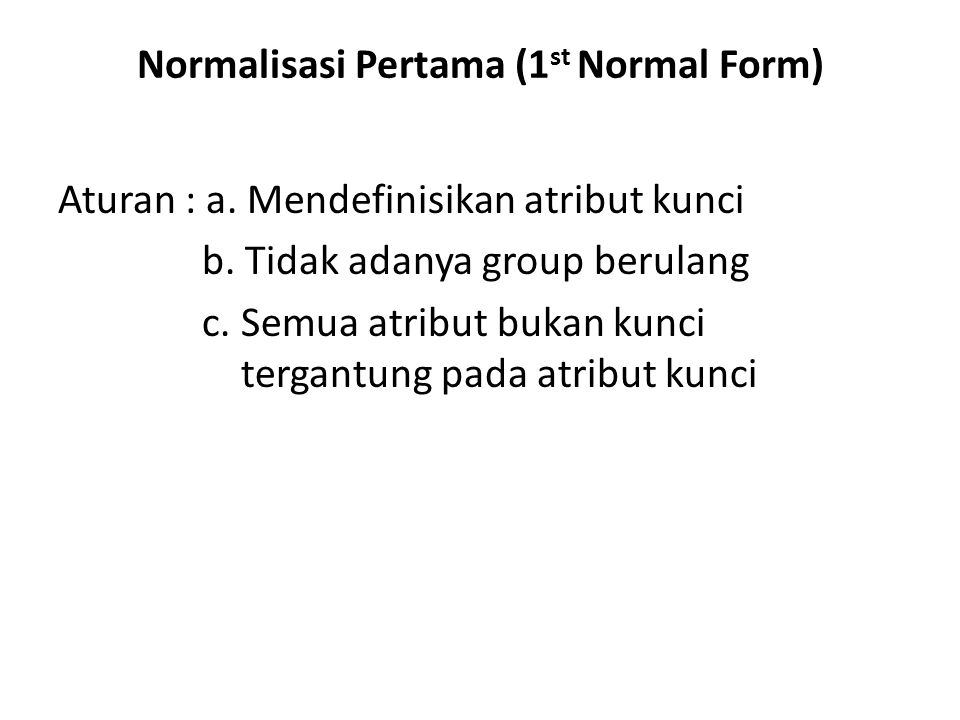 Normalisasi Pertama (1st Normal Form)