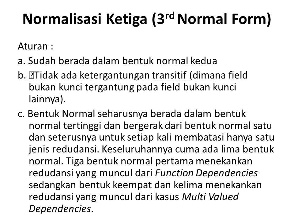 Normalisasi Ketiga (3rd Normal Form)