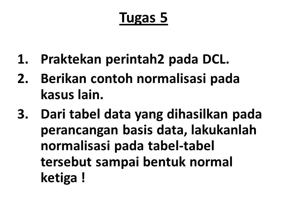 Tugas 5 Praktekan perintah2 pada DCL.