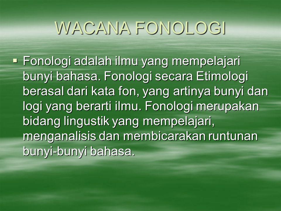 WACANA FONOLOGI
