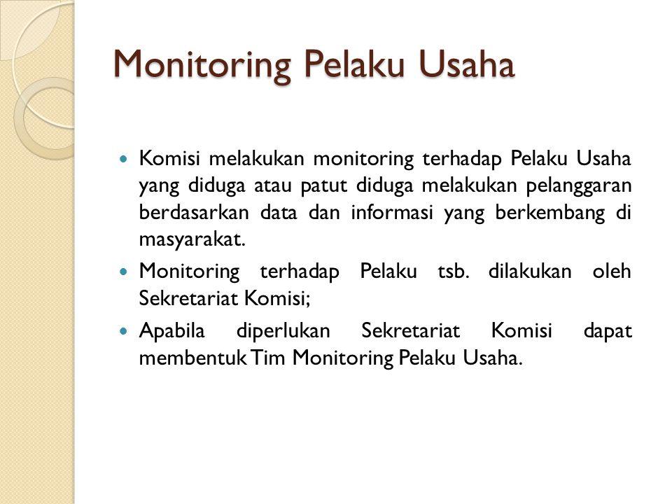 Monitoring Pelaku Usaha