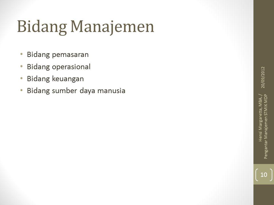 Bidang Manajemen Bidang pemasaran Bidang operasional Bidang keuangan