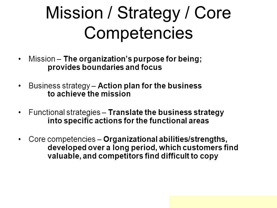 Mission / Strategy / Core Competencies