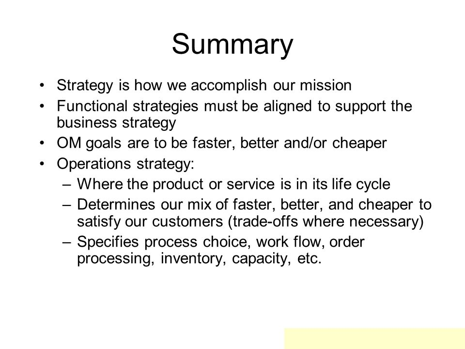 Summary Strategy is how we accomplish our mission