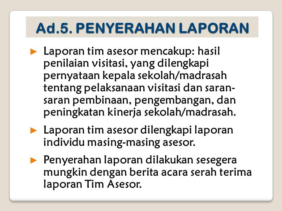 Ad.5. PENYERAHAN LAPORAN
