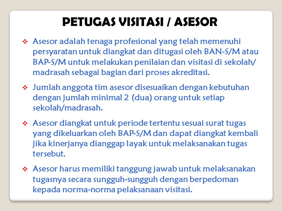 PETUGAS VISITASI / ASESOR