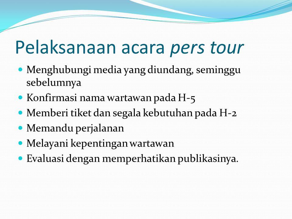 Pelaksanaan acara pers tour