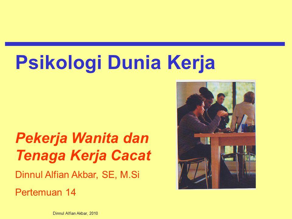 Psikologi Dunia Kerja Pekerja Wanita dan Tenaga Kerja Cacat