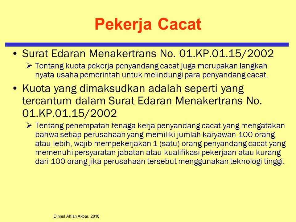 Pekerja Cacat Surat Edaran Menakertrans No. 01.KP.01.15/2002