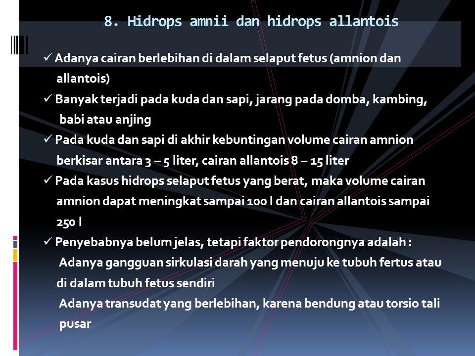 8. Hidrops amnii dan hidrops allantois