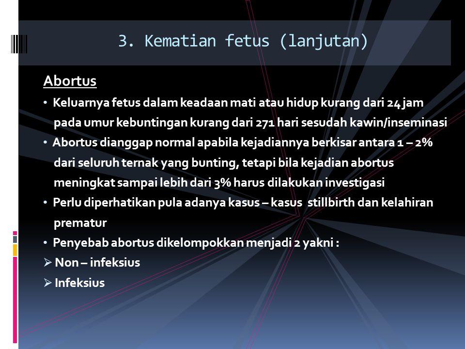 3. Kematian fetus (lanjutan)