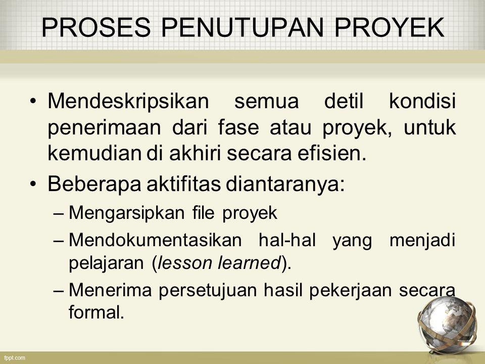 PROSES PENUTUPAN PROYEK