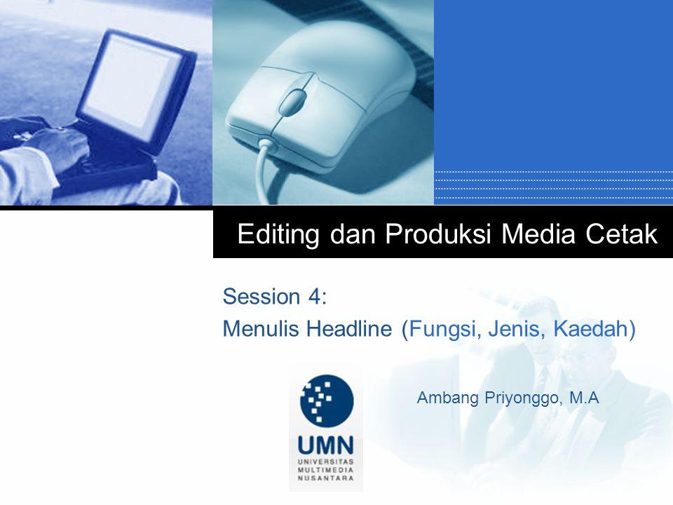 Editing dan Produksi Media Cetak