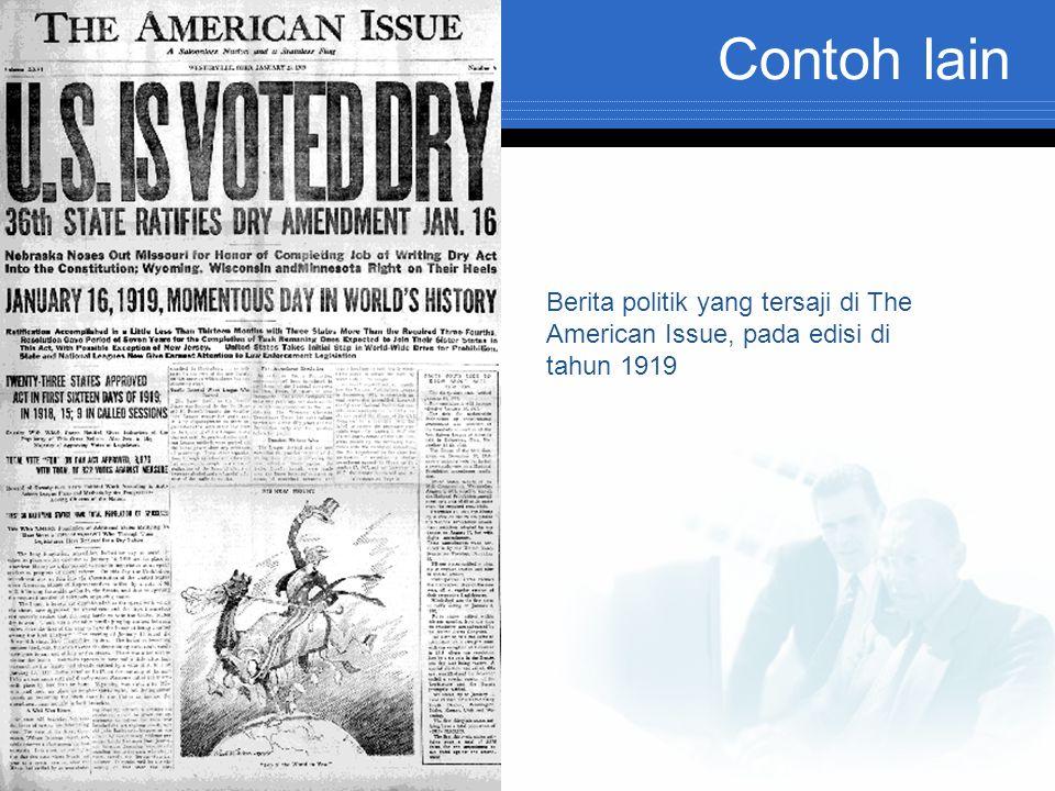Contoh lain Berita politik yang tersaji di The American Issue, pada edisi di tahun 1919