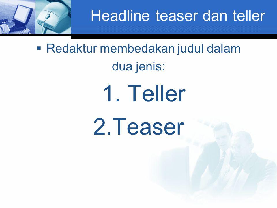 Headline teaser dan teller