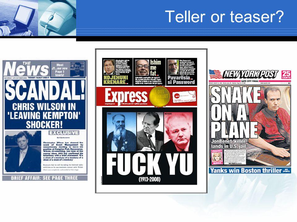 Teller or teaser