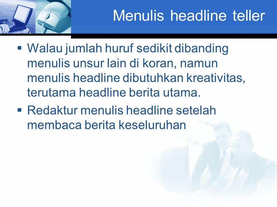 Menulis headline teller