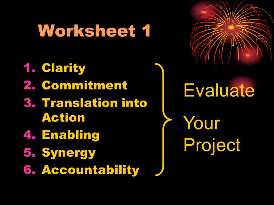 Evaluate Your Project Worksheet 1 Clarity Commitment